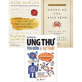 Bộ Sách Hiểu Và Chiến Thắng Bệnh Ung Thư ( Mọi Chuyện Trên Đời Đều Có Nguyên Do? + Hoàng Đế Của Bách Bệnh - Lịch Sử Ung Thư + Ung Thư: Tin Đồn Và Sự Thật ) tặng kèm bookmark Sáng Tạo