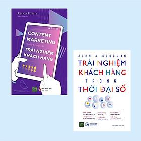 Combo Content Marketing Trong Kỷ Nguyên Trải Nghiệm Khách Hàng + Trải Nghiệm Khách Hàng Trong Thời Đại Số ( Cuốn Sách Cần Có Cho Những Nhà Quản Lý)