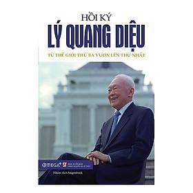 Hồi Ký Lý Quang Diệu - Tập 2: Từ Thế Giới Thứ Ba Vươn Lên Thứ Nhất (2017)
