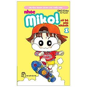 Nhóc Miko! Cô Bé Nhí Nhảnh - Tập 1 (Tái Bản 2020)
