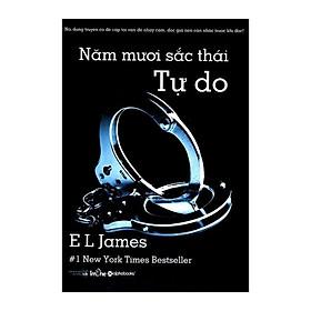 50 Sắc Thái - Tự Do - E. L. James