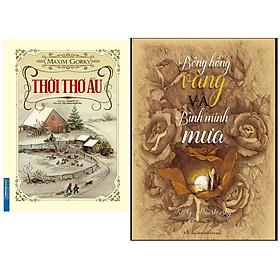 Combo Thời Thơ Ấu (Bìa Cứng)+Bông Hồng Vàng Và Bình Minh Mưa