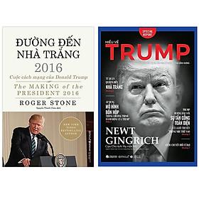 Combo Sách Về Donald Trump :  Đường Đến Nhà Trắng 2016 + Hiểu Về Trump