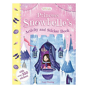 Princess Snowbelle'S Activity And Sticker Book (Christmas books)