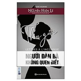 Thư Gửi Người Đàn Bà Không Quen Biết (Tặng kèm Kho Audio Books)