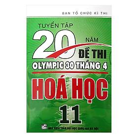 Tuyển Tập 20 Năm Đề Thi Olympic 30 Tháng 4 Hóa Học 11