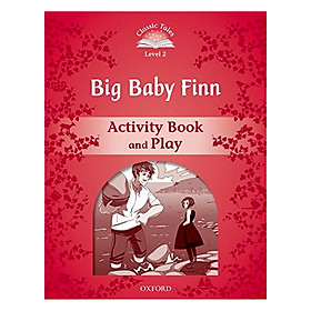 Classic Tales Second Edition Level 2 Big Baby Finn Activity Book and Play
