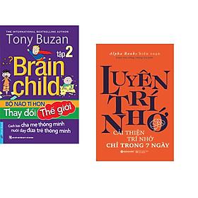 Combo 2 cuốn sách: Tony Buzan - Bộ Não Tí Hon Thay Đổi Thế Giới (Tập 2) + Luyện Trí Nhớ