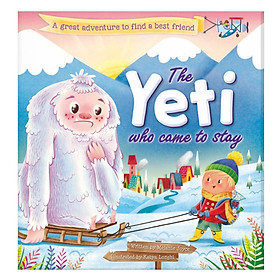 The Yeti Who Came to Stay (khổ nhỏ)