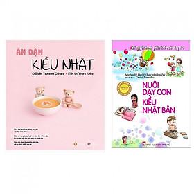 Combo Ăn Dặm Kiểu Nhật + Nuôi Dạy Con Kiểu Nhật Bản (Bộ 2 cuốn)