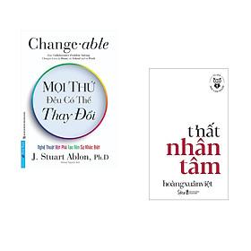 Combo 2 cuốn sách: Mọi Thứ Đều Có Thể Thay Đổi + Học làm người - Thất nhân tâm