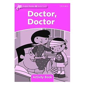 Dolphin Readers Starter Level Doctor, Doctor Activity Book