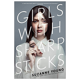 Girls With Sharp Sticks (Volume 1)