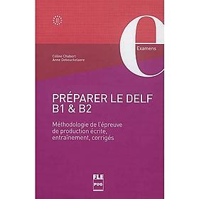 Préparer le DELF B1 et B2