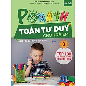 POMath - Toán Tư Duy Cho Trẻ Em (4-6 tuổi) Tập 3 (Học Kèm App MCBooks Application) (Quét Mã QR Để Nhận Quà) (Quà Tặng: Bút Animal Kute')