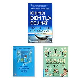 Combo 3 cuốn: Khi Mọi Điểm Tựa Đều Mất, Lagom - Vừa Đủ - Đẳng Cấp Sống Của Người Thụy Điển, Khi Quá Buồn Hãy Tưới Nước Cho Một Cái Cây