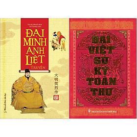 Combo Đại Minh Anh Liệt Truyện + Đại Việt Sử Ký Toàn Thư