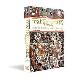 Mahabharata Bằng Hình – Thiên Sử Thi Vĩ Đại Nhất Của Ấn Độ