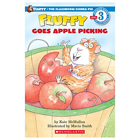 Scholastic Reader Level 3: Fluffy Goes Apple Picking