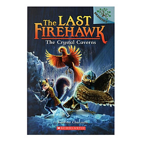The Last Firehawk Book 2: Crystal Caverns