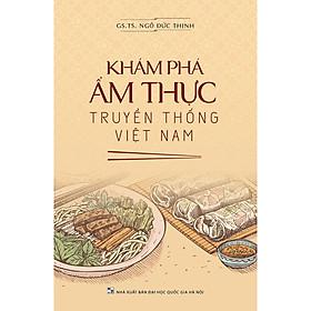 Khám Phá Ẩm Thực Truyền Thống Việt Nam