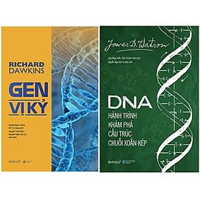 Combo Sách : Gen Vị Kỷ + DNA : Hành Trình Khám Phá Cấu Trúc Chuỗi Xoắn Kép
