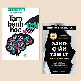 Combo 2 cuốn: Tâm Bệnh Học + Sang Chấn Tâm Lý - Hiểu Để Chữa Lành