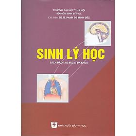 SINH LÝ HỌC - Sách Đào Tạo Bác Sĩ Đa Khoa