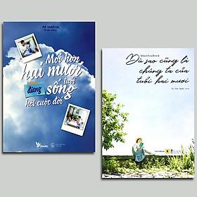 Combo 2 cuốn:  Dù Sao Cũng Là Chúng Ta Của Tuổi Hai Mươi + Mới Hơn Hai Mươi Tuổi Đừng Sống Hết Cuộc Đời