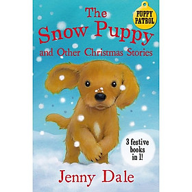 The Snow Puppy and other Christmas stories (Christmas books)
