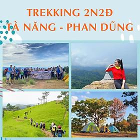 Tour 2N2Đ Sài Gòn - Trekking Tà Năng - Phan Dũng - Camping Núi Rừng - Cung Đường Tekking Tuyệt Đẹp, Khởi Hành Tối Thứ 6 Hàng Tuần