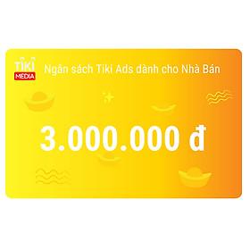 Ngân sách Tiki Ads dành cho Nhà Bán 3.000.000 đ