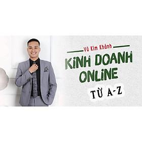 Khóa học KINH DOANH - Kinh doanh online từ A - Z UNICA.VN