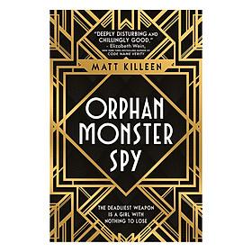 Usborne Middle Grade Fiction: Orphan, Monster, Spy