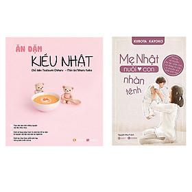 Combo Sách Ăn Dặm Kiểu Nhật và Mẹ Nhật Nuôi Con Nhàn Tênh