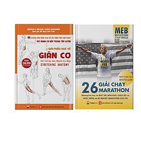 Combo 2 Cuốn Giải Phẫu Học Về Giãn Cơ - Giãn Cơ Để Tối Ưu Sức Mạnh Cơ Bắp + 26 Giải Chạy Marathon