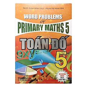 Word Problems Of Primary Maths 5 - Toán Đố Lớp 5