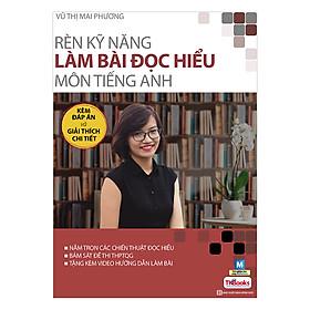 Rèn Kỹ Năng Làm Bài Đọc Hiểu Môn Tiếng Anh