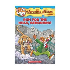 Geronimo Stilton: #47 Run For The Hills Geronimo!