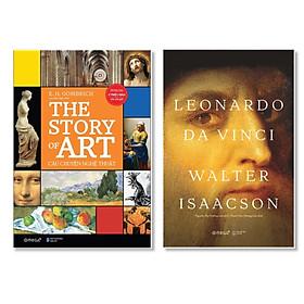 Combo Cái Nhìn Rõ Nét Về Nghệ Thuật Dưới Góc Nhìn Lịch Sử: THE STORY OF ART - Câu Chuyện Nghệ Thuật + Leonardo Da Vinci (Bìa Cứng - Tái Bản 2020)