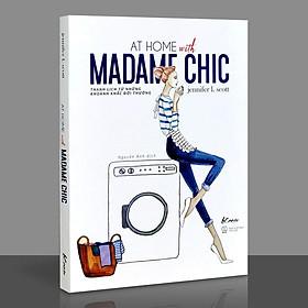 Sách - At Home With Madame Chic - Thanh Lịch Từ Những Khoảnh Khắc Đời Thường