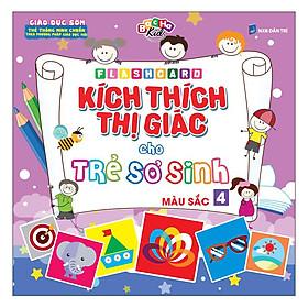 Flashcard Kích Thích Thị Giác Cho Trẻ Sơ Sinh 4 – Màu Sắc (Tái Bản 2019)