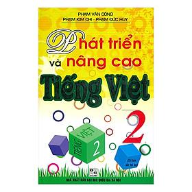 Phát Triển Và Nâng Cao Tiếng Việt 2