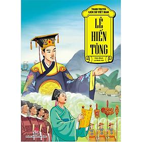 Tranh Truyện Lịch Sử Việt Nam: Lê Hiến Tông