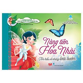 Science Of Fairy - Nàng Tiên Hoa Nhài - Tìm Hiểu Về Những Loài Bướm