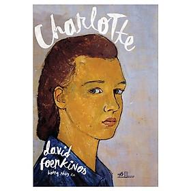 Một cuốn sách hay tới mức bạn không thể rời mắt: Charlotte
