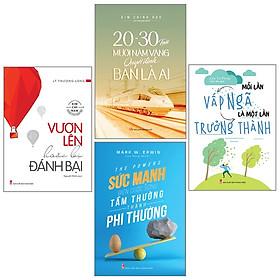 Combo 4 cuốn sách: Mỗi Lần Vấp Ngã Là Một Lần Trưởng Thành + 20 -30 Tuổi Thời Kì Vàng Quyết Định Bạn Là Ai + Vươn Lên Hoặc Bị Đánh Bại + Sức Mạnh Biến Đổi Cuộc Sống Tầm Thường Thành Phi Thường