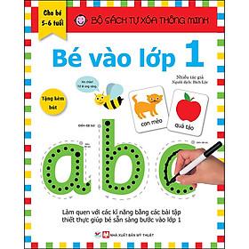 Bộ Sách Tự Xóa Thông Minh - Bé Vào Lớp 1 (5 -6 tuổi) (Tặng Kèm Bút Xóa)