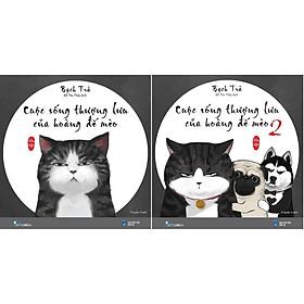 Combo 2 Cuốn Sách: Cuộc Sống Thượng Lưu Của Hoàng Đế Mèo + Cuộc Sống Thượng Lưu Của Hoàng Đế Mèo Tập 2