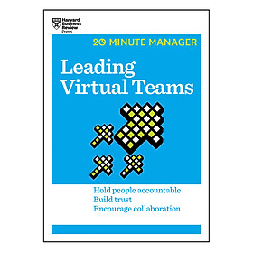 Harvard Business Review 20 Minute Manager Series Leading Virtual Teams